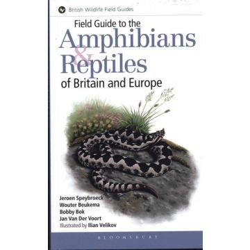 Field guide to the Amphibians and Reptiles of Britain and Europe 1st ed. Book